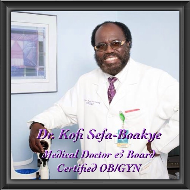 Dr. Kofi Sefa-Boakye, Medical Doctor & Board Certified OB/GYN ...